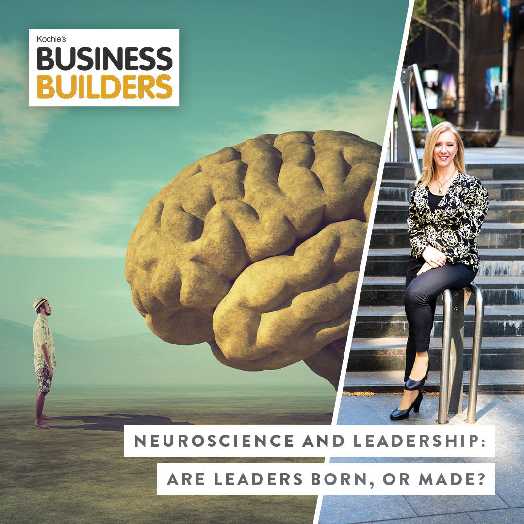 Neuroscience And Leadership - Are Leaders Born, Or Made?