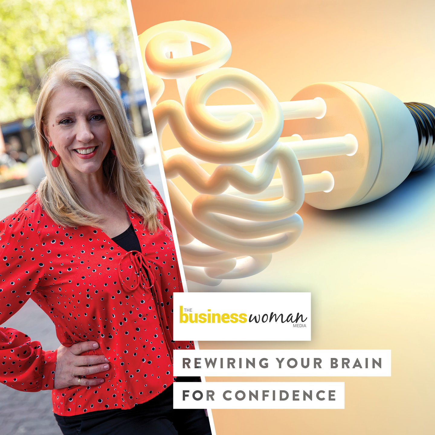 Rewiring Your Brain For Confidence