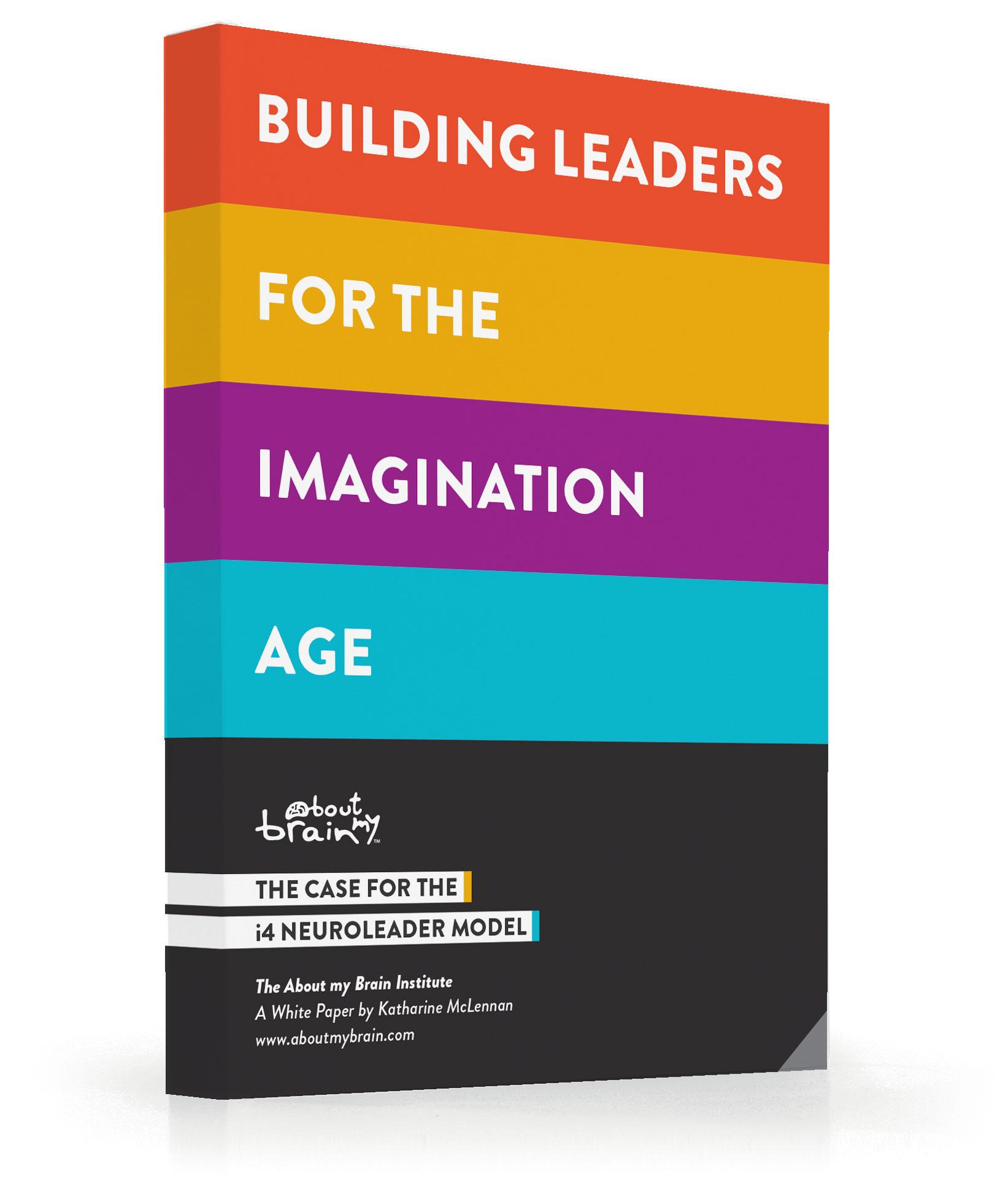 i4 Neuroleader - A Brain-Based Leadership Model | About my Brain ...